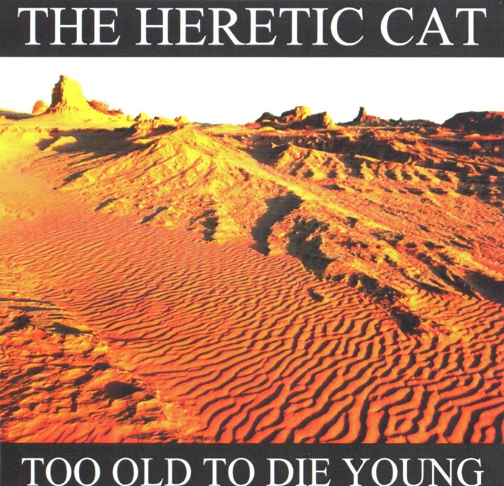 Too Old To Die Young CD cover